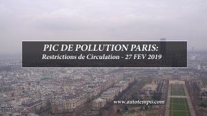 Pic Pollution Paris, Restrictions de Circulation, 27 Février 2019